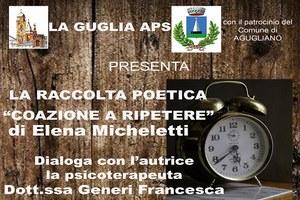 """Presentazione raccolta poetica """"Coazione a ripetere"""" di Elena Micheletti"""